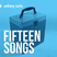 15 Songs - compiled by Anthony Curtis