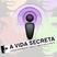 Podsecret 06. Podcast do A Vida Secreta. Orgasmo feminino, sexo a três, fetiche, tatuagem e mais
