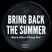 Dindo B's Bring Back the Summer (Black Moon Rising Mix)