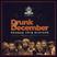Drunk Till December 2018 - Reggae