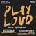 PLAY LOUD 065 ► Bergwall, AYA & MoodSelective