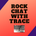 RockChatWithTrace
