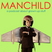 Manchild: A Podcast About Grow