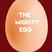 TheMightyEgg