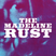 The Madeline Rust