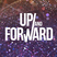 Up & Forward