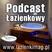 Podcast Łazienkowy
