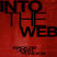 Into The Web 001