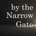 By the Narrow Gate