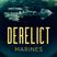 Derelict: Marines - Episode 17