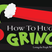 My Grinch Lives at Home (Audio)