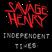 Savage Henry Magazine Radio Program Episode #149