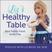 18:  Family Feeding Styles with Jill Castle, MS, RDN