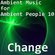 Ambient Music for Ambient People 10: Change image