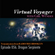 Virtual Voyager w/ Girl Wunder: Episode 056 - Dragon Serpiente image
