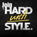 JOIN HARD WITH STYLE. image