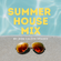 Summer House Mix by Calvin (Future House + Deep House) image