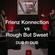 Reggae Sound Clash: Frienz Konnection vs Rough but Sweet - Dub Fi Dub Live & Direct at YouTube image