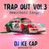DJ ICE CAP TRAPOUT VOL. 3 MIXTAPE image