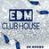EDM Club House - DJ Set 05.12.2020 image
