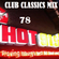HOT 91.9FM CLUB CLASSICS MIX 78 image