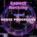 Expect Nothing Dj Gonza image