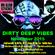 Dirty Deep Vibes November 2015 image