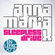 Anna Maria X - Sleepless Drive 01a - 30/03/2013 image