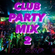 CLUB PARTY MIX 2 image