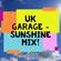 UK Garage - Sunshine Mix 2020 image