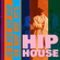 It's not Hip Hop or Hop Hip, it's Hip House image