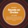 "Soulguru's ""Sounds On Circles"" on Solar Radio - Wednesday 20th November 2019 image"
