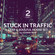 Stuck In Traffic - Part 2   Deep House Set image