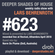 Deeper Shades Of House #623 w/ exclusive guest mix by NORM DE PLUME image