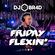 Friday Flexin' - RnB, Hiphop, Trap, Reggaeton & House image