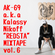 "AK-69 a.k.a Kalassy Nikoff""REDSTA""MIXTAPE vol.6 image"