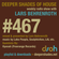 Deeper Shades Of House #467 w/ exclusive guest mix by Hyenah image