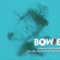 Bowie Outside 1995-2020 The 25th Anniversary Edition image