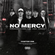 NO MERCY - CHAPTER ONE image