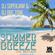 DJ Superjam & DJ Doc Tone - Summer Breeze Re-Release (Hip Hop /RnB) image