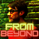 """From Beyond Guest mix for """"Sonic Service"""" on MTCRADIO image"""
