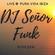 DJ Señor Funk live @ Pura Vida Ibiza image
