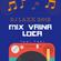 MIX VAINA LOCA - [DJ LAXX™ 2018 TAKI TAKI - EDJ] image