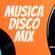 MIX MUSICA DISCO - LO MEJOR DE LO MEJOR image