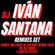 Dj. Iván Santana REMIXES set ( Promotional ) image