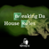 Breaking Da House Rules By Mixtery DJ image