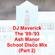 DJ Maverick the '89-'93 Ash Manor School Disco Mix (Part 2) image