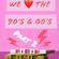 We Love The 90/00s Vol. 2 - 2 Hours Quickmix : 141 Tracks image