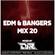 EDM & BANGERS MIX 20 image