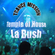 La Bush - Temple of House !  'trance-mission image
